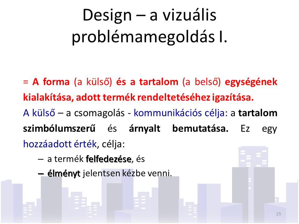 Design – a vizuális problémamegoldás I.