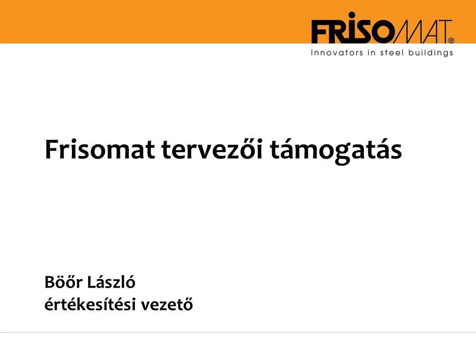 Frisomat tervezői támogatás Böőr László értékesítési vezető
