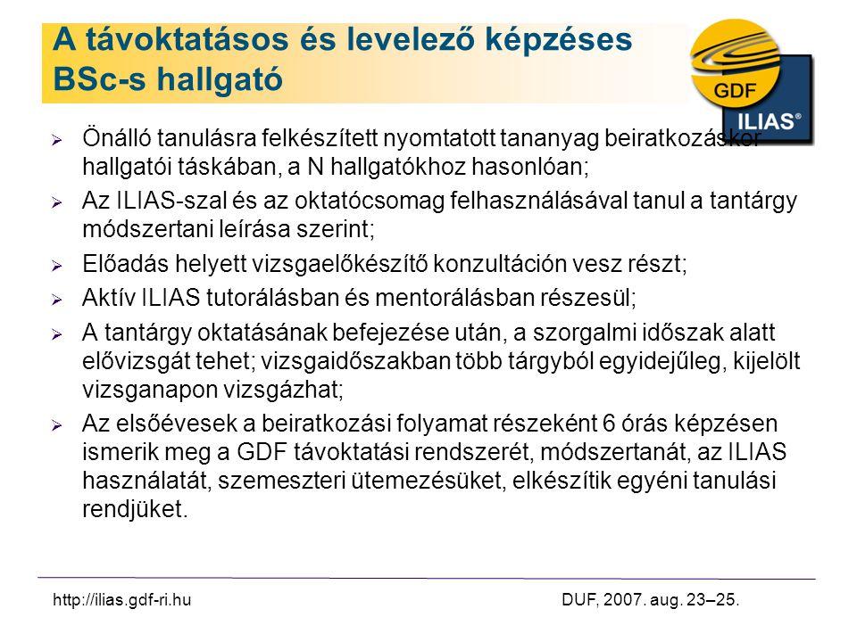 http://ilias.gdf-ri.hu DUF, 2007. aug. 23–25.