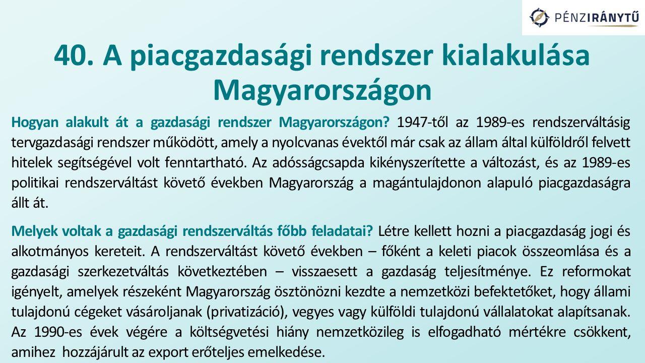 Hogyan alakult át a gazdasági rendszer Magyarországon.