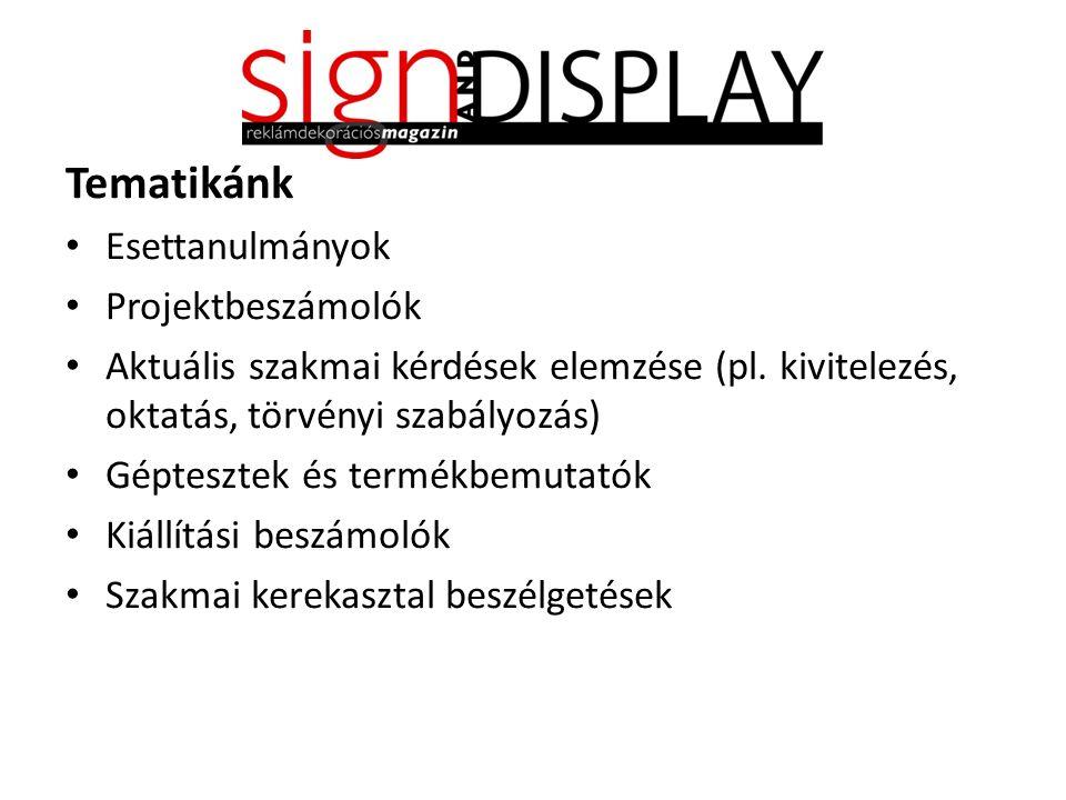 Tematikánk Esettanulmányok Projektbeszámolók Aktuális szakmai kérdések elemzése (pl.