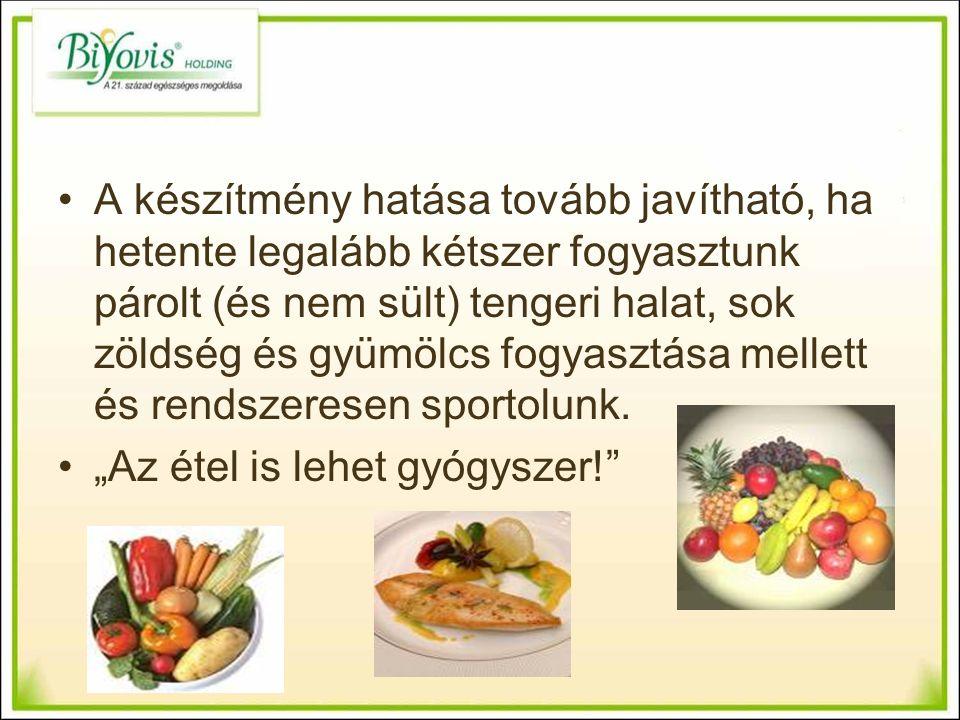 A készítmény hatása tovább javítható, ha hetente legalább kétszer fogyasztunk párolt (és nem sült) tengeri halat, sok zöldség és gyümölcs fogyasztása mellett és rendszeresen sportolunk.
