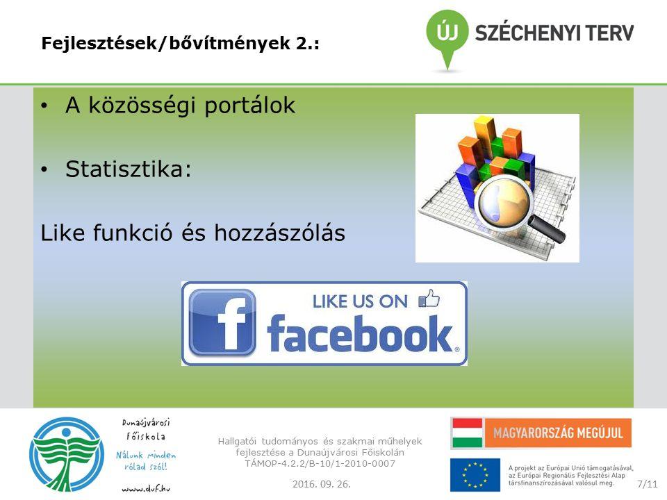Fejlesztések/bővítmények 2.: A közösségi portálok Statisztika: Like funkció és hozzászólás 2016.