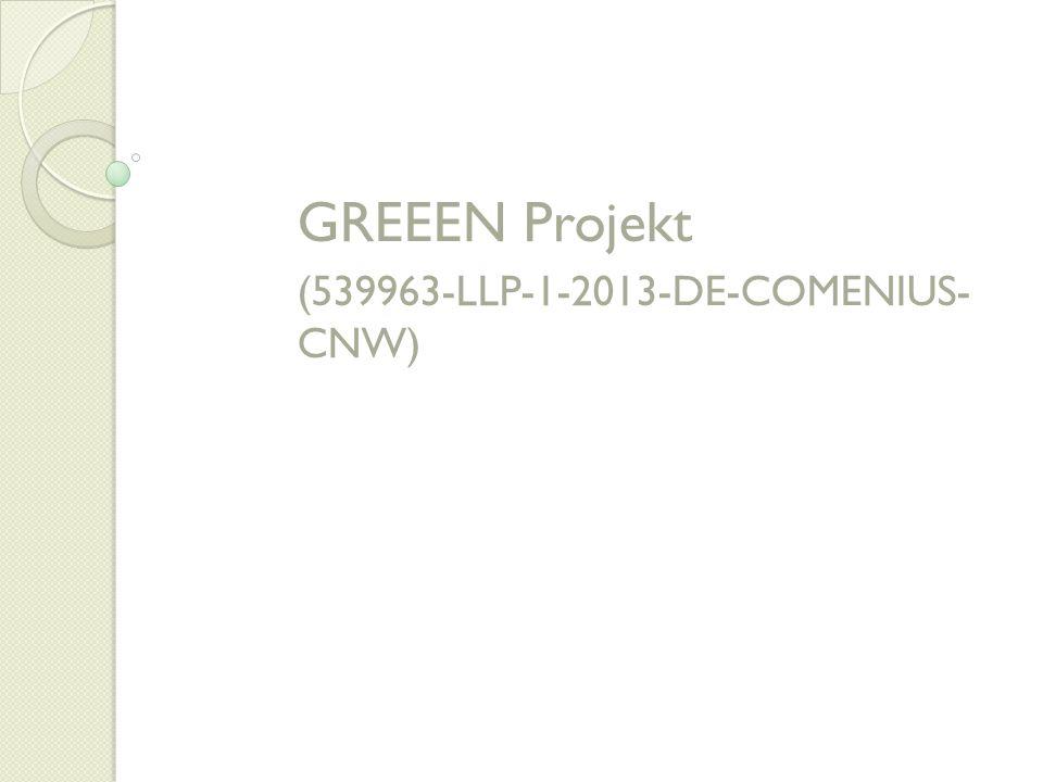 GREEEN Projekt (539963-LLP-1-2013-DE-COMENIUS- CNW)