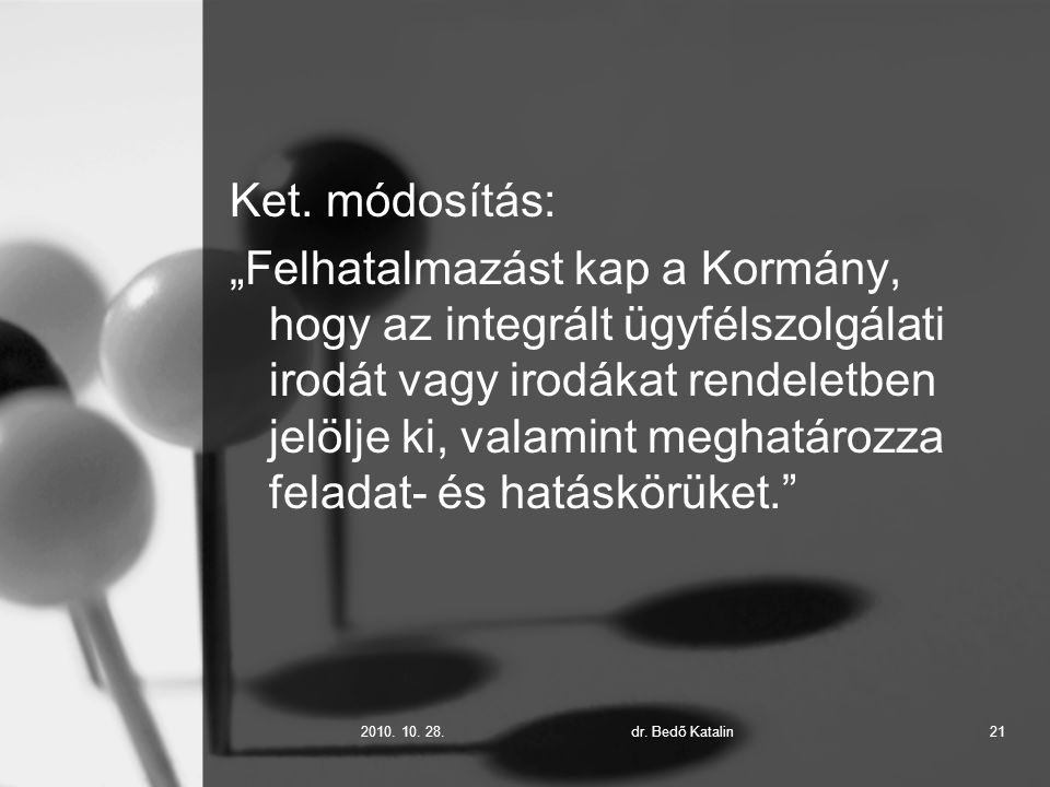 2010. 10. 28.dr. Bedő Katalin21 Ket.