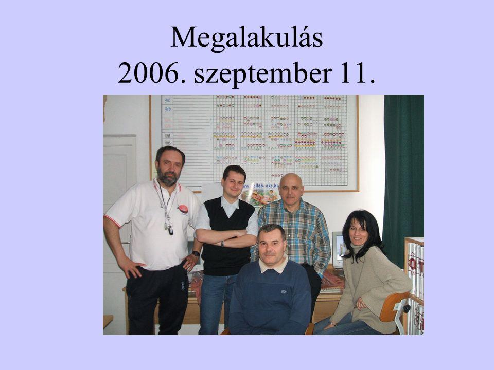 Megalakulás 2006. szeptember 11.