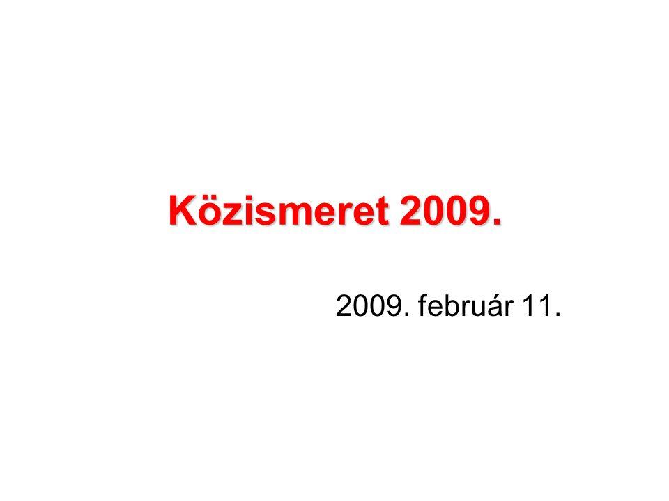 Közismeret 2009. 2009. február 11.