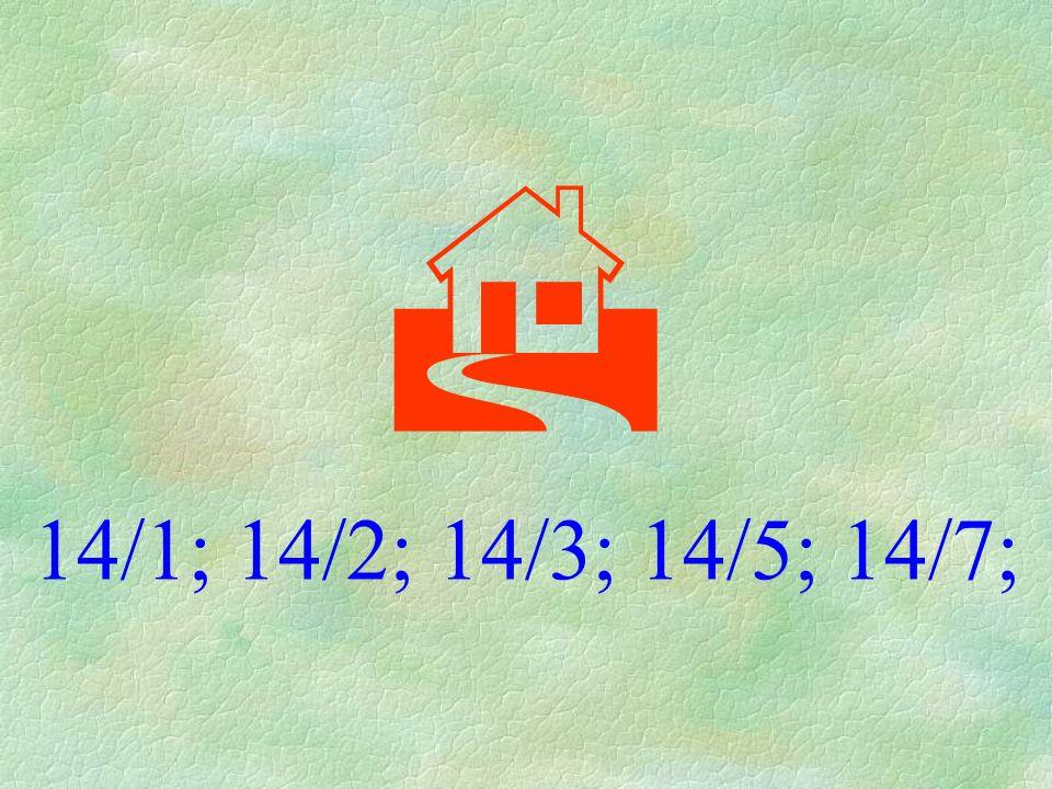  14/1; 14/2; 14/3; 14/5; 14/7;