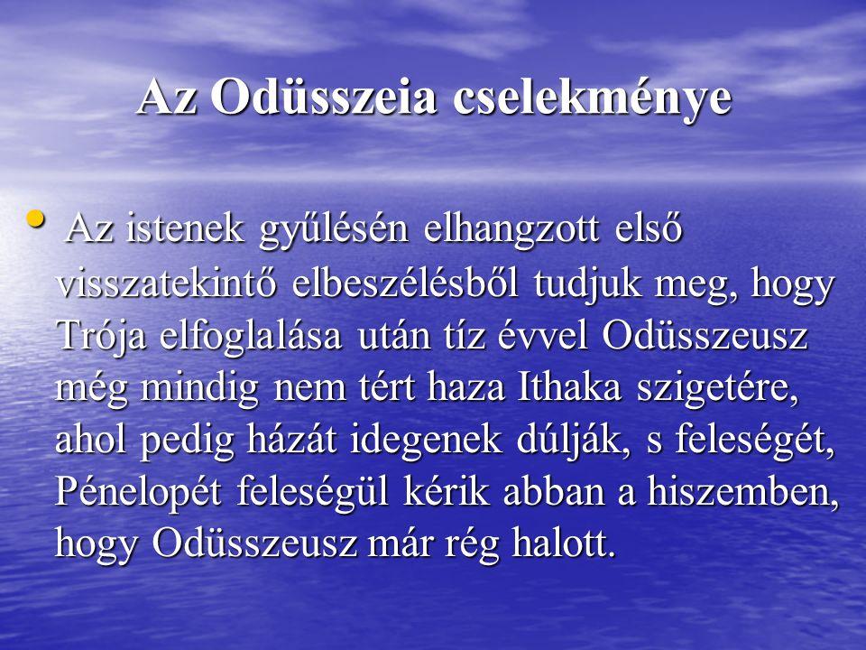 Az Odüsszeia cselekménye Az istenek gyűlésén elhangzott első visszatekintő elbeszélésből tudjuk meg, hogy Trója elfoglalása után tíz évvel Odüsszeusz még mindig nem tért haza Ithaka szigetére, ahol pedig házát idegenek dúlják, s feleségét, Pénelopét feleségül kérik abban a hiszemben, hogy Odüsszeusz már rég halott.