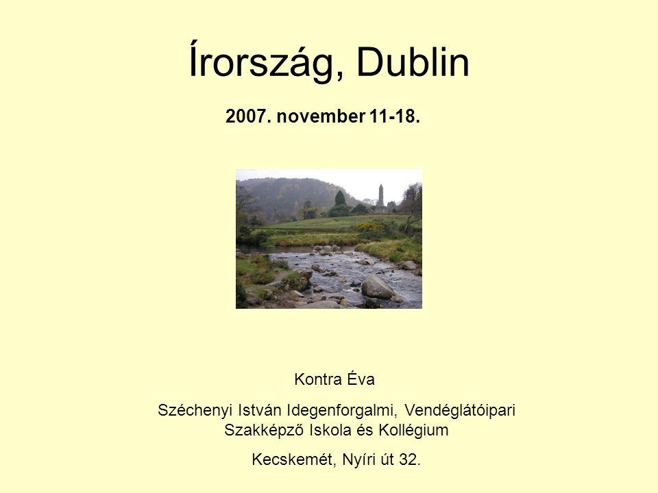 Írország, Dublin 2007. november 11-18.