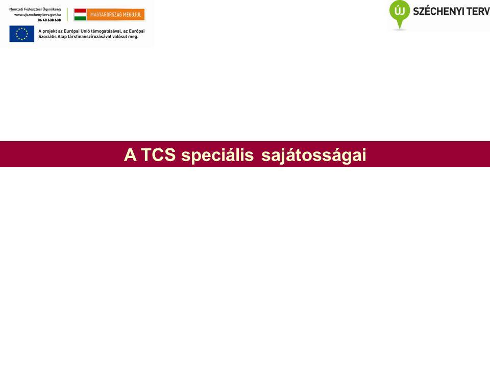 A TCS speciális sajátosságai