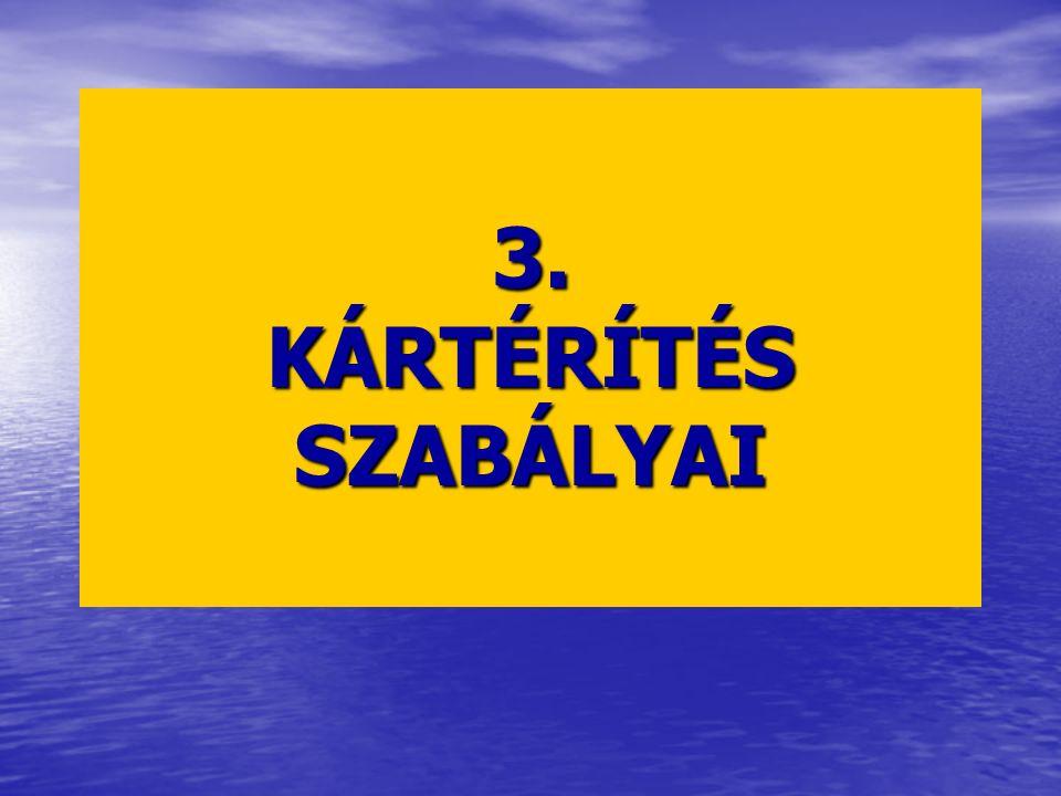 3. KÁRTÉRÍTÉS SZABÁLYAI