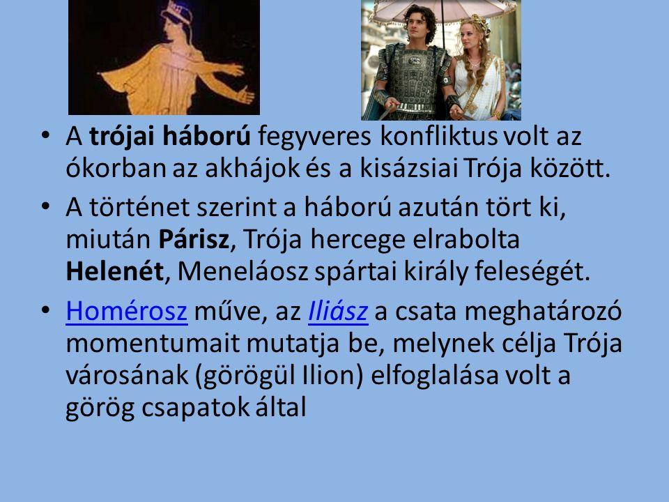 A trójai háború fegyveres konfliktus volt az ókorban az akhájok és a kisázsiai Trója között.