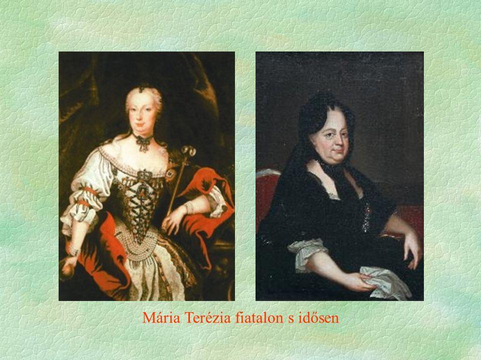 Mária Terézia fiatalon s idősen