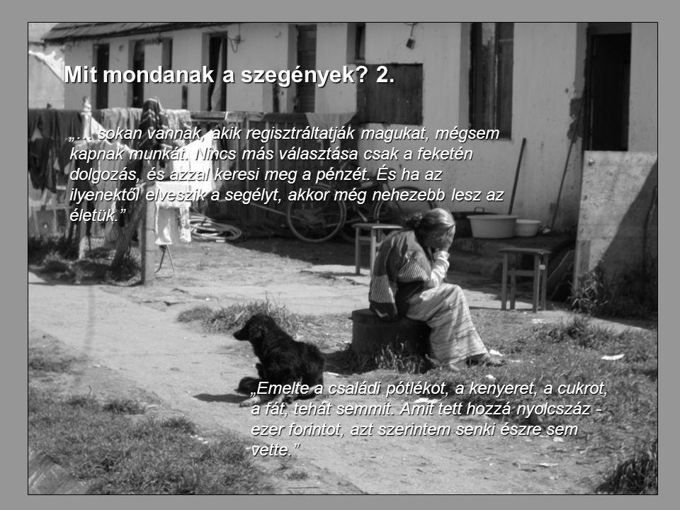 25 Mit mondanak a szegények. 2.
