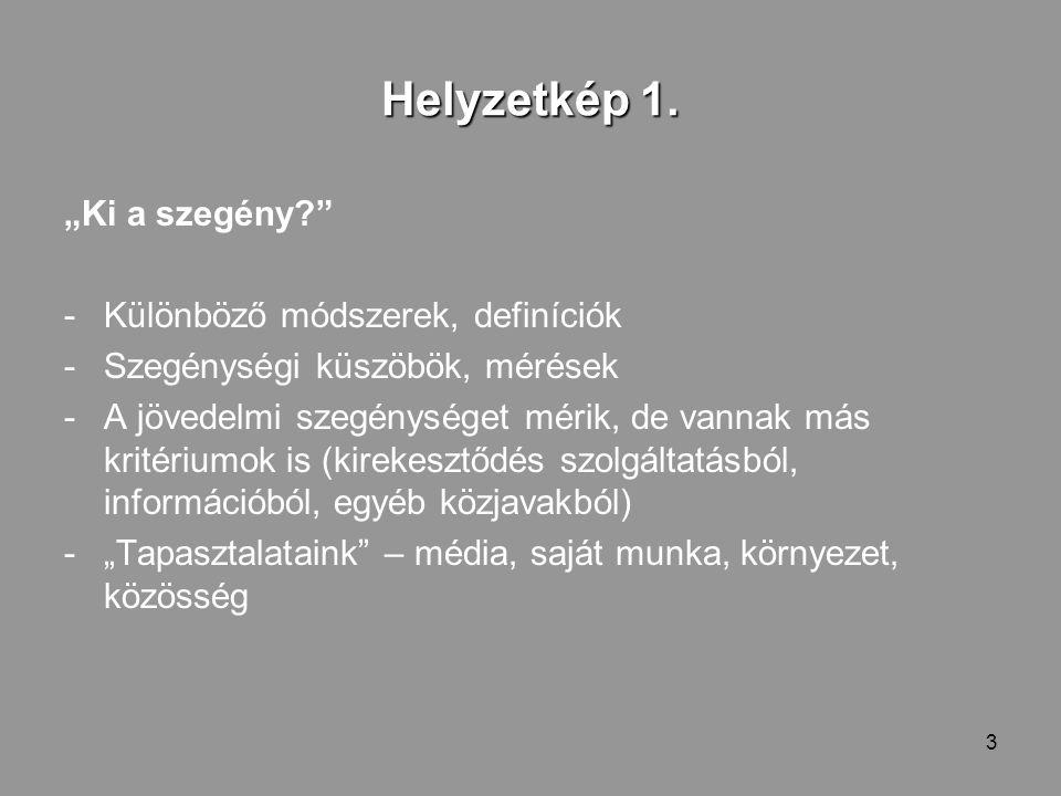 3 Helyzetkép 1.