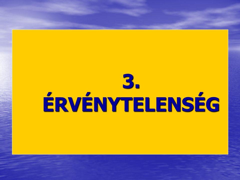 3. ÉRVÉNYTELENSÉG
