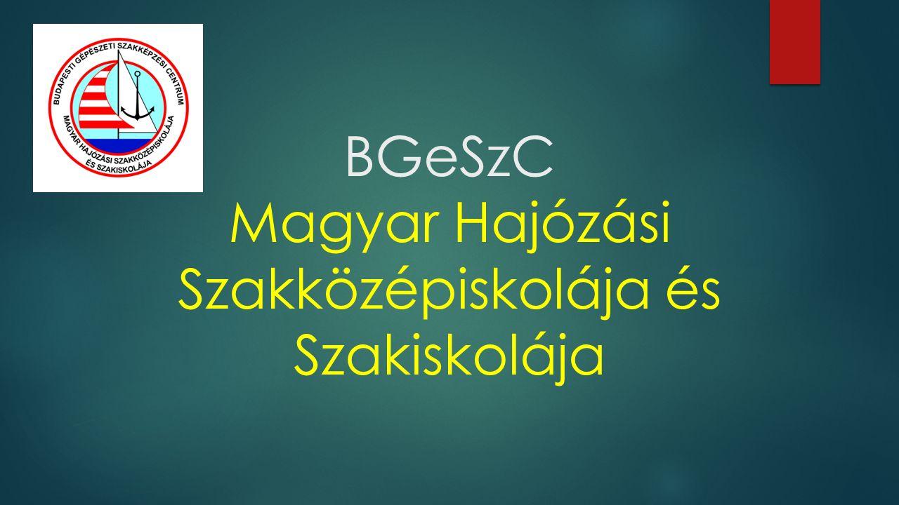 BGeSzC Magyar Hajózási Szakközépiskolája és Szakiskolája