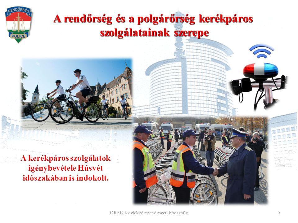 A rendőrség és a polgárőrség kerékpáros szolgálatainak szerepe A kerékpáros szolgálatok igénybevétele Húsvét időszakában is indokolt.