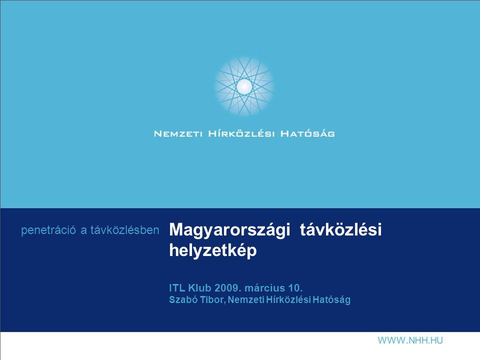 Magyarországi távközlési helyzetkép ITL Klub 2009.