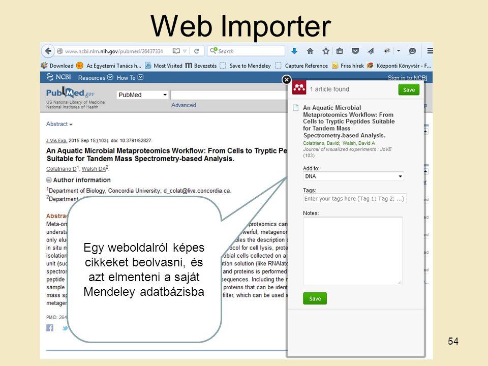 Web Importer 54 Egy weboldalról képes cikkeket beolvasni, és azt elmenteni a saját Mendeley adatbázisba