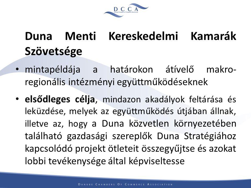 Duna Menti Kereskedelmi Kamarák Szövetsége mintapéldája a határokon átívelő makro- regionális intézményi együttműködéseknek elsődleges célja, mindazon akadályok feltárása és leküzdése, melyek az együttműködés útjában állnak, illetve az, hogy a Duna közvetlen környezetében található gazdasági szereplők Duna Stratégiához kapcsolódó projekt ötleteit összegyűjtse és azokat lobbi tevékenysége által képviseltesse