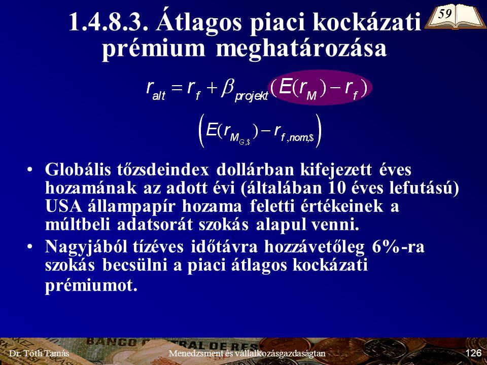 Dr. Tóth Tamás 126 Menedzsment és vállalkozásgazdaságtan 1.4.8.3.