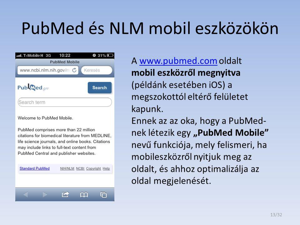 PubMed és NLM mobil eszközökön A www.pubmed.com oldalt mobil eszközről megnyitva (példánk esetében iOS) a megszokottól eltérő felületet kapunk.www.pub
