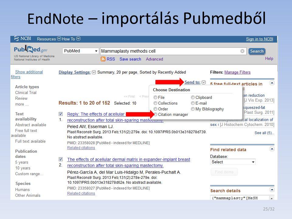 EndNote – importálás Pubmedből 25/32