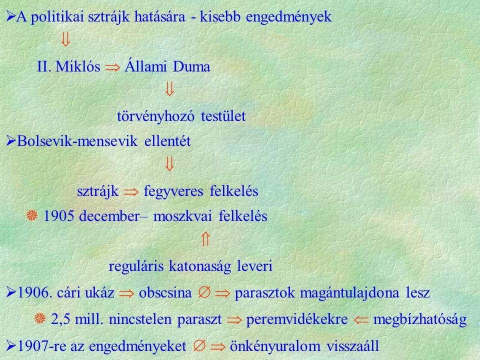  A politikai sztrájk hatására - kisebb engedmények  II.