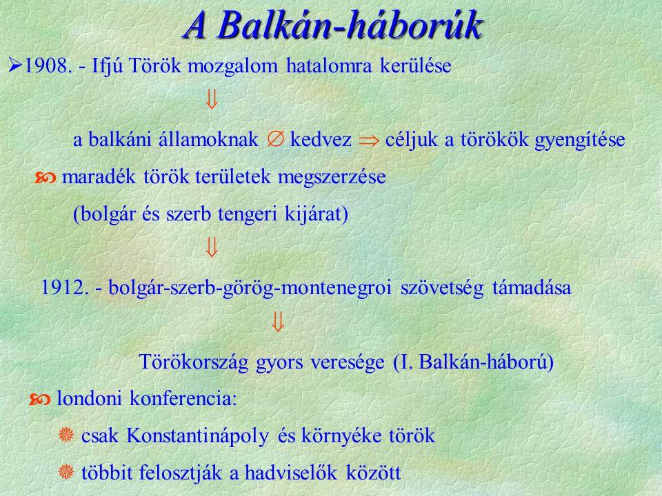A Balkán-háborúk  1908.