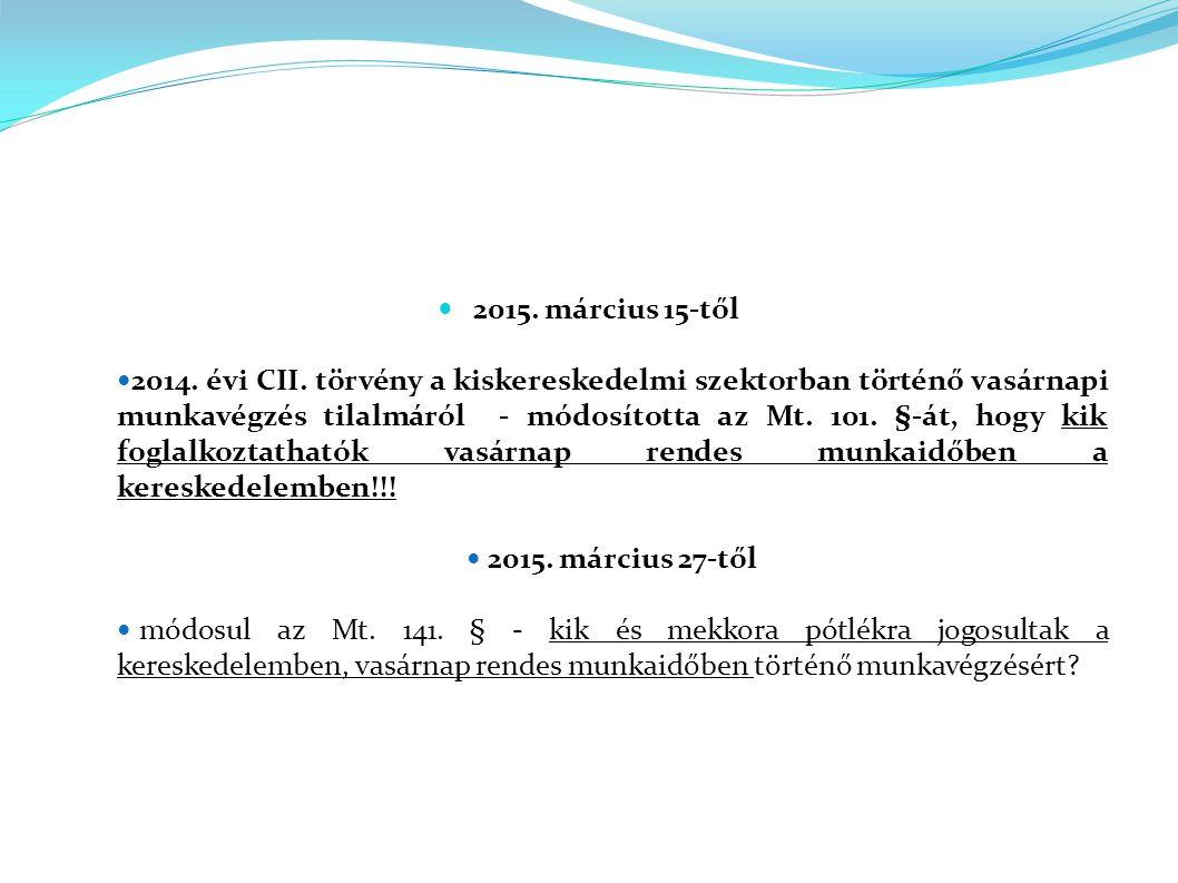 5.§ (1) A 3.