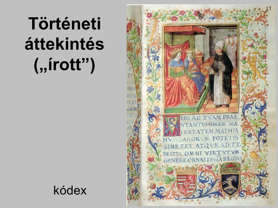 """kódex Történeti áttekintés (""""írott )"""
