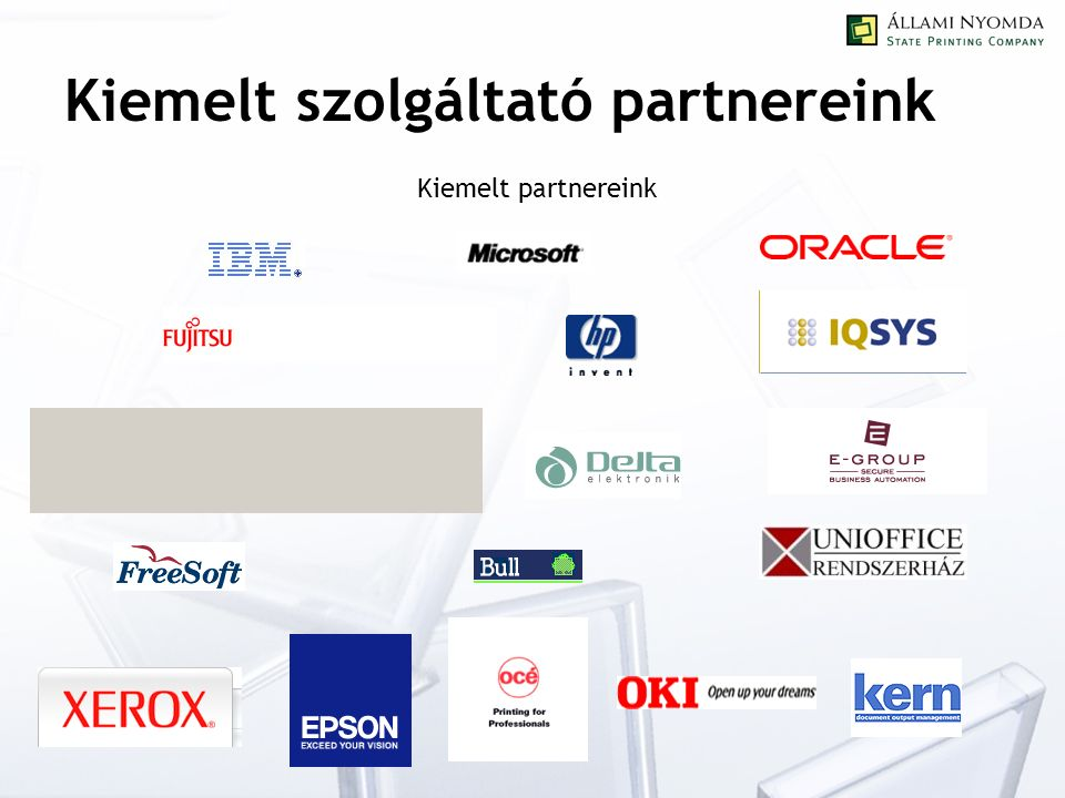 Kiemelt szolgáltató partnereink Kiemelt partnereink
