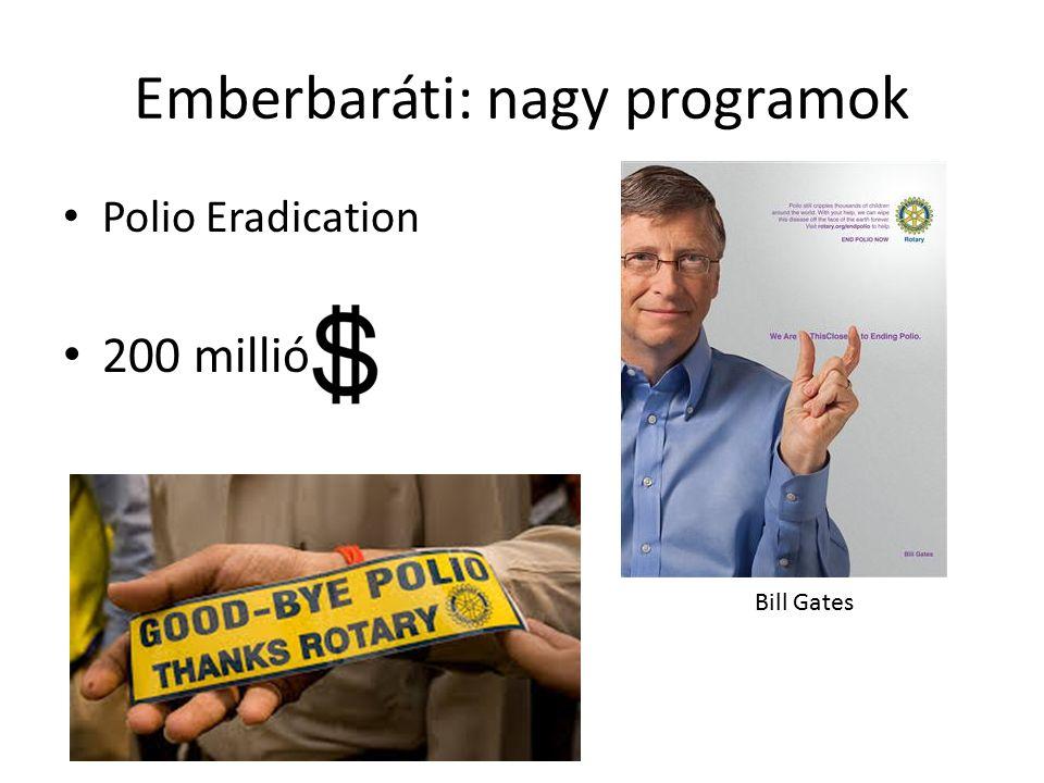 Emberbaráti: nagy programok Polio Eradication 200 millió Bill Gates