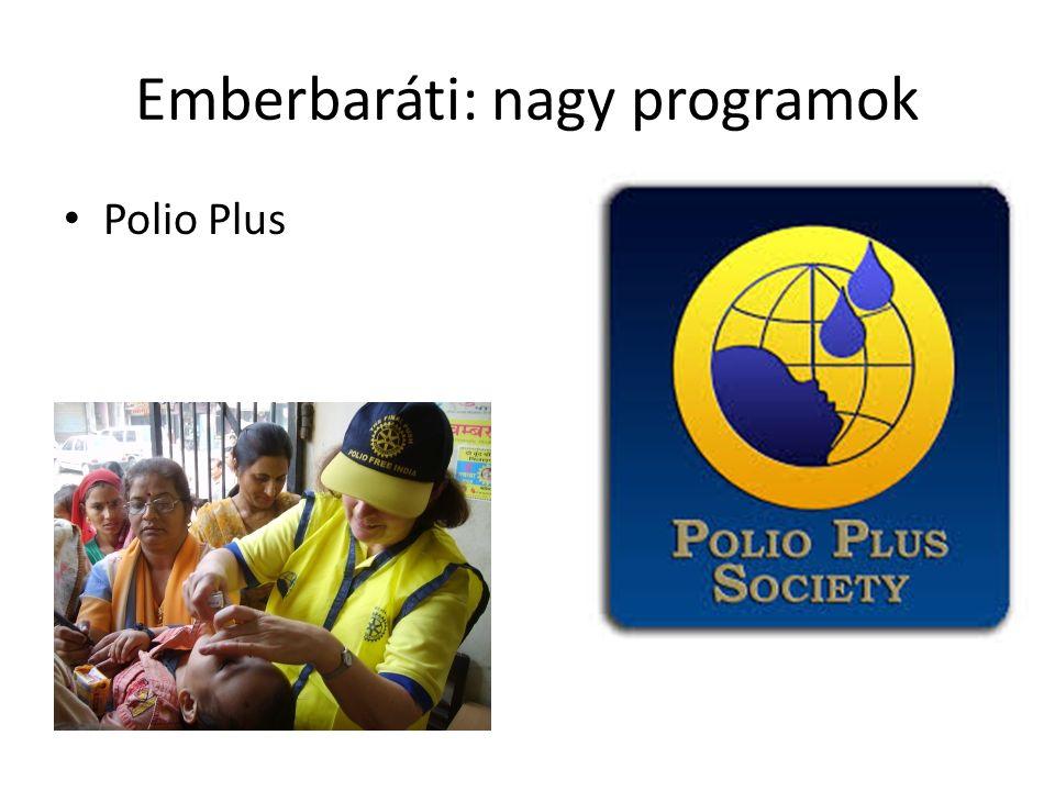 Emberbaráti: nagy programok Polio Plus