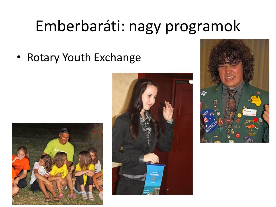 Emberbaráti: nagy programok Rotary Youth Exchange