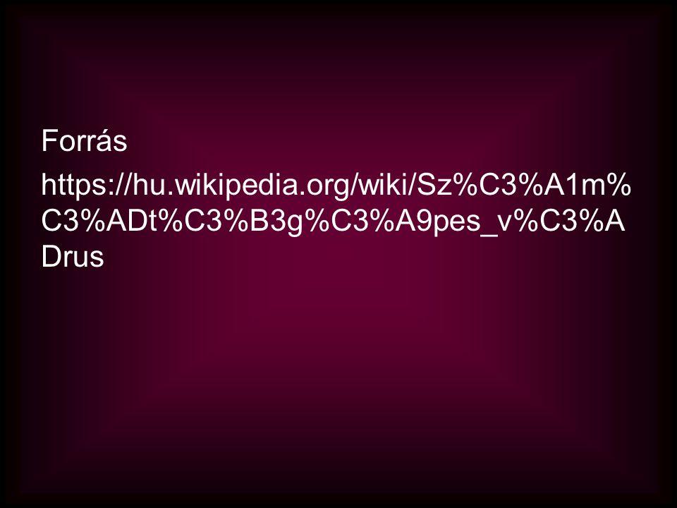 Forrás https://hu.wikipedia.org/wiki/Sz%C3%A1m% C3%ADt%C3%B3g%C3%A9pes_v%C3%A Drus