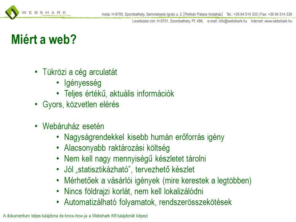 Miért a web.
