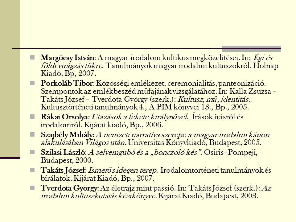 Margócsy István: A magyar irodalom kultikus megközelítései.