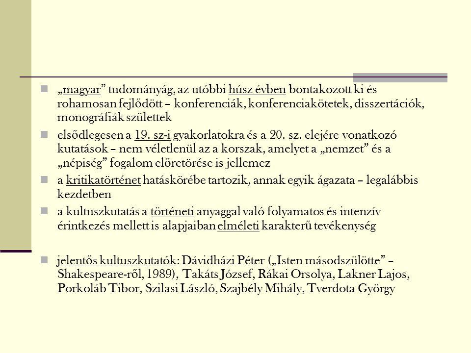 """""""magyar tudományág, az utóbbi húsz évben bontakozott ki és rohamosan fejl ő dött – konferenciák, konferenciakötetek, disszertációk, monográfiák születtek els ő dlegesen a 19."""