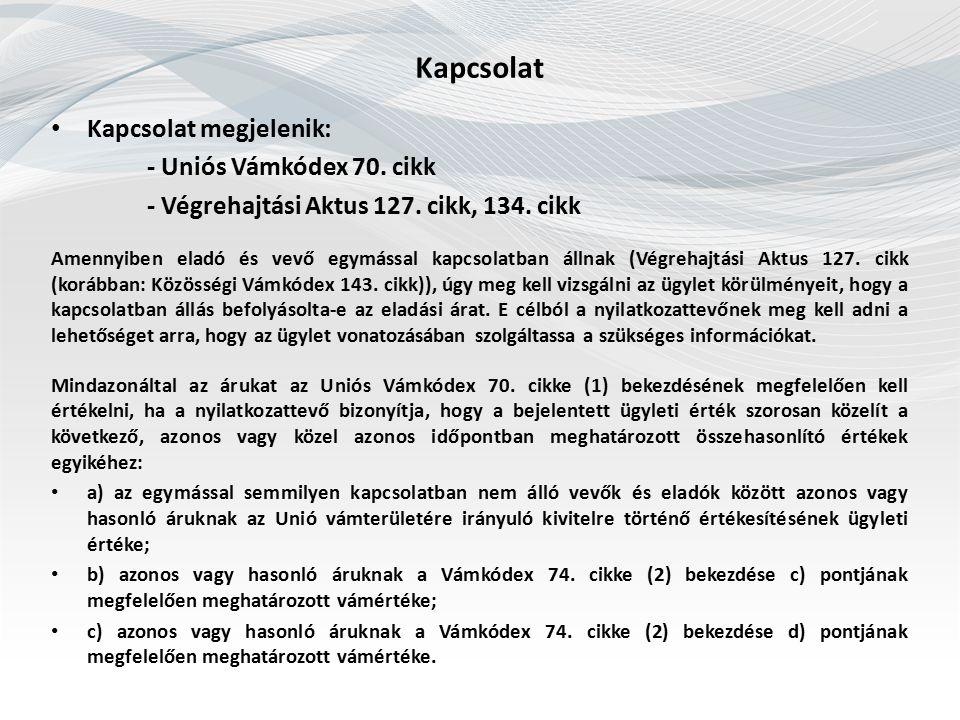 Megelőző eladás – utolsó eladás Közösségi Vámkódex Végrehajtási Rendelete 147.