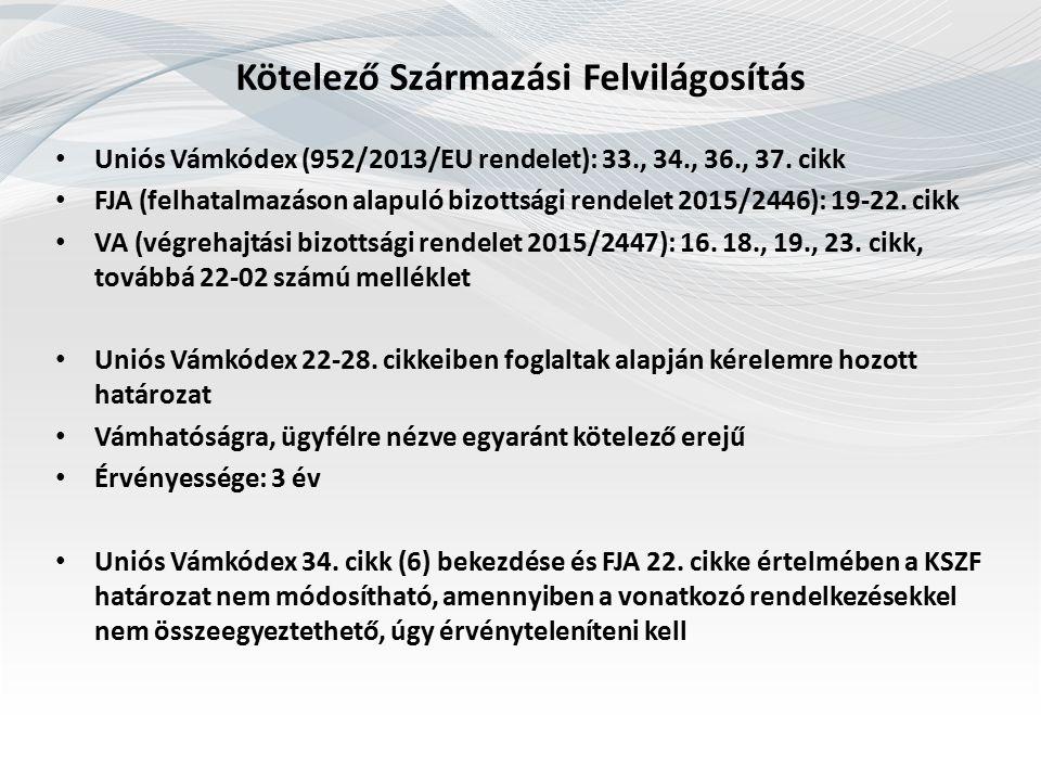Vámtarifa a vámjogszabály-változás tükrében Közösségi Vámkódex (2913/92/EGK tanácsi rendelet): 20-21.