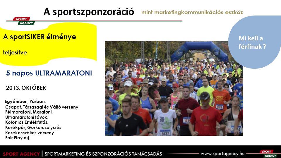 A sportszponzoráció mint marketingkommunikációs eszköz 5 napos ULTRAMARATONI 2013.