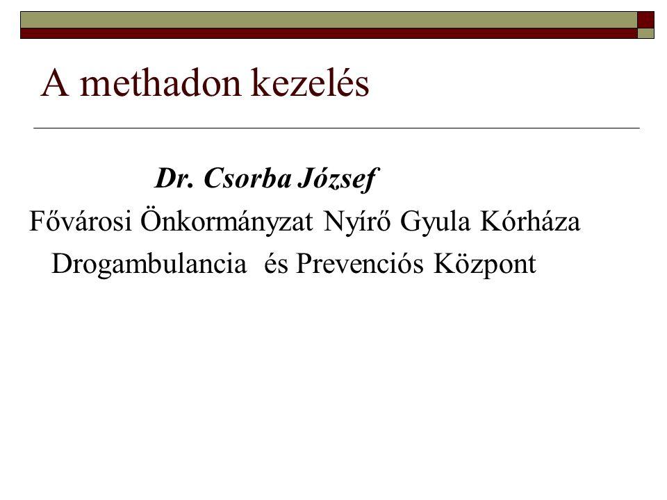 A methadon kezelés Dr.