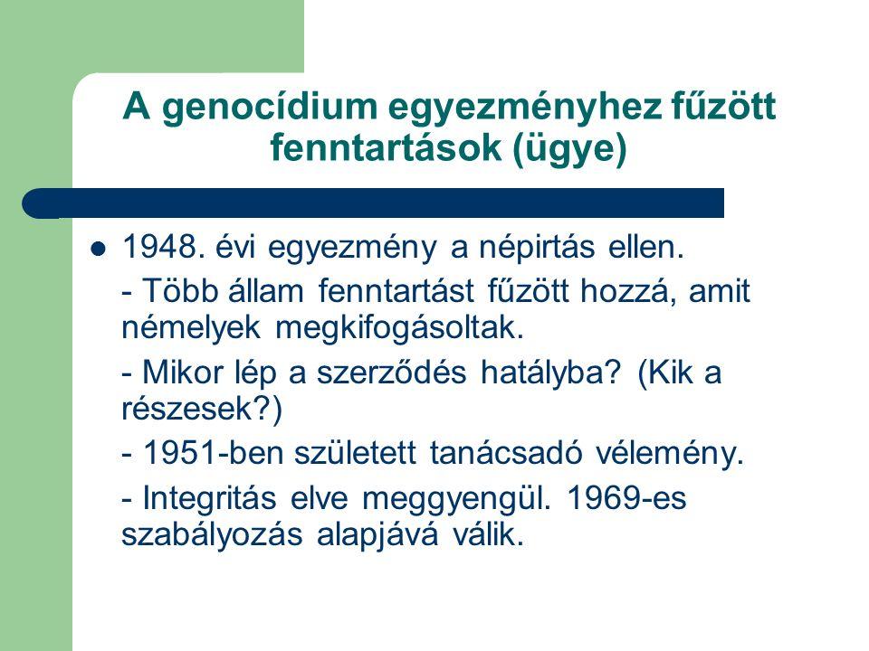 A genocídium egyezményhez fűzött fenntartások (ügye) 1948.