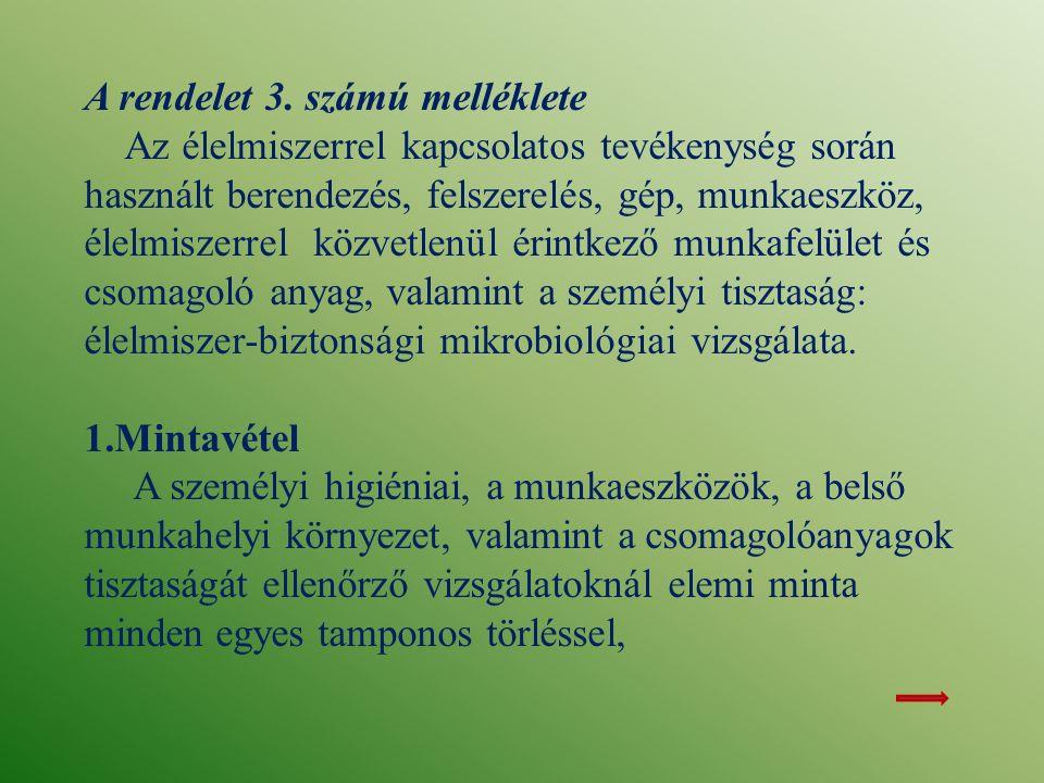 A rendelet 3.