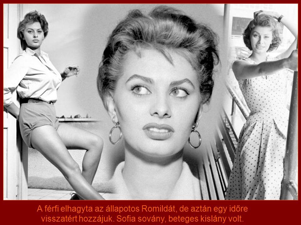 Sophia Loren 1934. 09. 20-án született Pozzuoli-ban, Olaszországban. Édesanyja Romilda Villani, illetve édesapja Riccardo Scicolone után a Sofia Villa