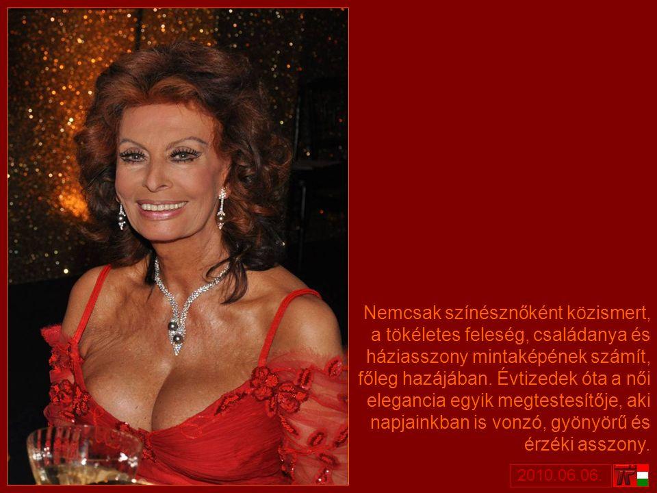 Sophia Loren az egyetemes filmtörténet egyik legnépszerűbb sztárja.
