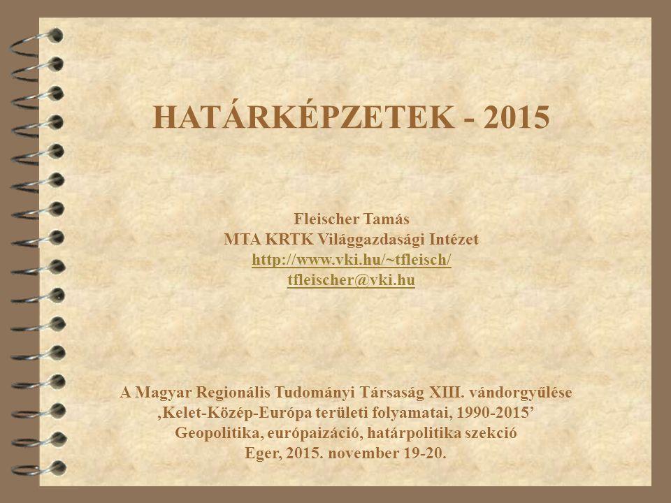 Határképzetek 2015 4 Invokáció 4 Köszönetnyilvánítás: A részvételemet a Változás és folytonosság a magyar térképzetekben: nemzet, területiség, fejlesztés és határpolitika című NN 114468 témaszámú OTKA-kutatás teszi lehetővé.